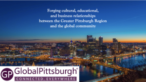 Forging cultural, educational, and business relationships between the Greater Pittsburgh region and the global community. Global Pittsburgh. Connected, everywhere.